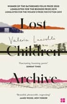 Lost Children Archive ebook by Valeria Luiselli