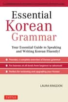 Essential Korean Grammar ebook by Laura Kingdon