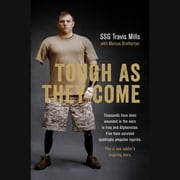 Tough As They Come audiobook by Travis Mills, Marcus Brotherton