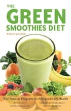 Green Smoothies Diet ebook by Robyn Openshaw