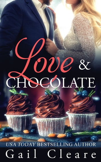 Love & Chocolate ebook by Gail Cleare