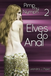 Elves do Anal ebook by Leandra J. Piper
