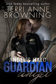 Angel's Halo: Guardian Angel ebook by Terri Anne Browning