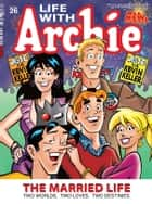 Life With Archie Magazine #26 ebook by Paul Kupperberg, Fernando Ruiz, Bob Smith,...