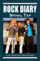 Rock Diary: Spinal Tap ebook by Dafydd Rees, Luke Crampton