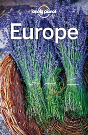 Lonely Planet Europe ebook by Lonely Planet, Alexis Averbuck, James Bainbridge,...