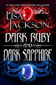 DARK RUBY & DARK SAPPHIRE ebook by Lisa Jackson