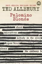 Palomino Blonde - Tad Anders Book 2 eBook by Ted Allbeury