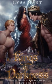 Kings Of Darkness: The Dracula's Legacy Saga (Volume 2) ebook by Lysa Hart