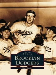 Brooklyn Dodgers ebook by Mark Rucker