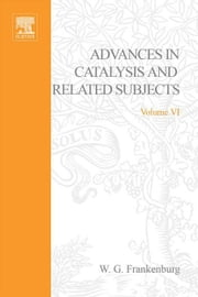 Advances in Catalysis ebook by Frankenburg, W. G.
