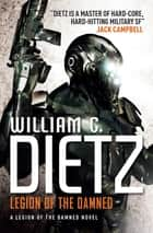 Legion of the Damned - Legion of the Damned 1 ebook by William C. Dietz