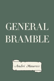 General Bramble ebook by André Maurois