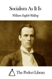 Socialism As It Is ebook by William English Walling