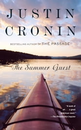 The Summer Guest ebook by Justin Cronin