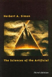 The Sciences of the Artificial ebook by Herbert A. Simon
