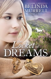 The Locket of Dreams ebook by Belinda Murrell