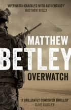 Overwatch ebook by Matthew Betley