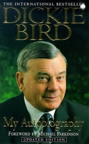 Dickie Bird Autobiography ebook by Dickie Bird