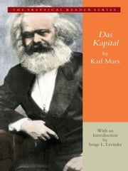 Das Kapital - A Critique of Political Economy ebook by Karl Marx,Friedrich Engels,Serge L. Levitsky