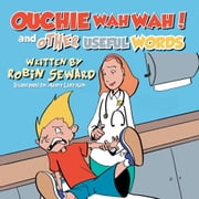 Ouchiewahwah and Other Useful Words ebook by Robin Seward