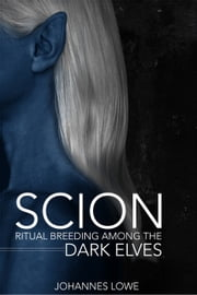 Scion ebook by Johannes Lowe