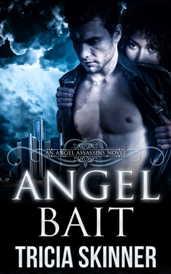 Angel Bait (The Angel Assassins) ebook by Tricia Skinner