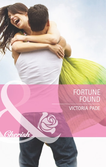 Fortune Found (Mills & Boon Cherish) (The Fortunes of Texas: Lost...and Found, Book 6) 電子書 by Victoria Pade