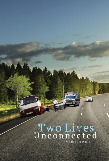 Two Lives Unconnected ebook by Simoneux