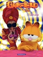 Garfield et Cie - Tome 11 - Charlatan (11) ebook by Jim Davis, Jim Davis