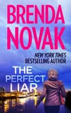 The Perfect Liar ebook by
