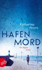 Hafenmord ebook by Katharina Peters
