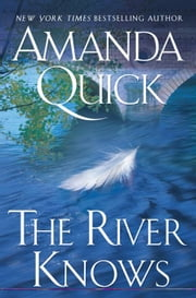 The River Knows ebook by Amanda Quick