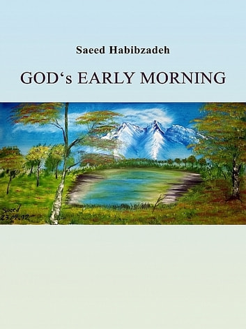 God's Early Morning ebook by Saeed Habibzadeh