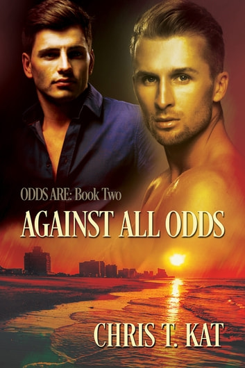 Against All Odds ebook by Chris T. Kat