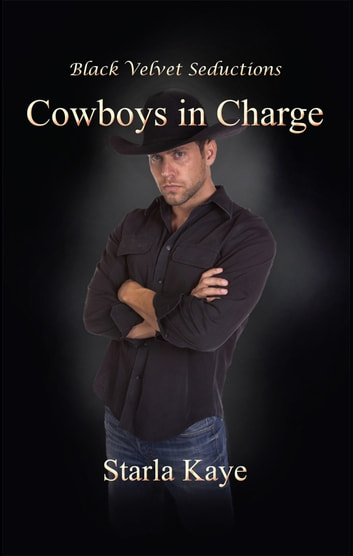 Cowboys in Charge ebook by Starla Kaye