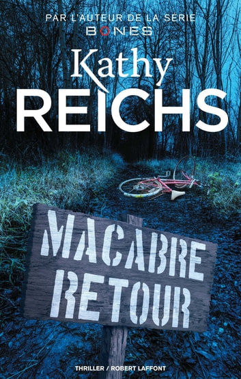 Macabre retour ebook by Kathy REICHS