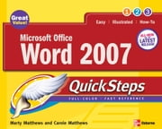 Microsoft Office Word 2007 QuickSteps ebook by Matthews, Marty