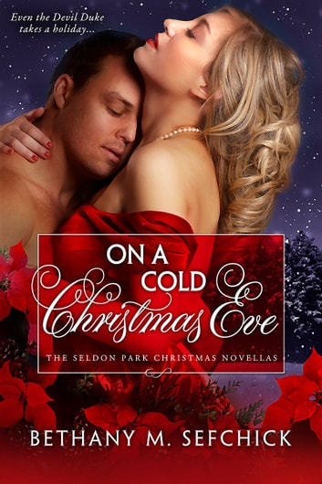 On A Cold Christmas Eve ebook by Bethany Sefchick