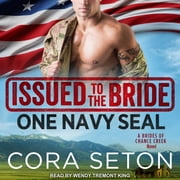 Issued to the Bride One Navy SEAL audiobook by Cora Seton