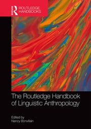 The Routledge Handbook of Linguistic Anthropology ebook by Nancy Bonvillain