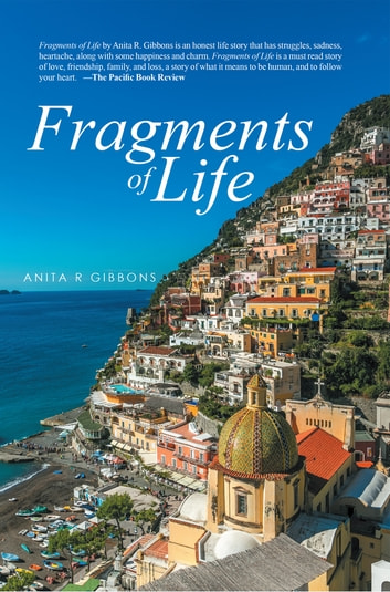 Fragments of Life ebook by Anita R Gibbons