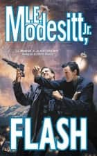 Flash ebook by L. E. Modesitt Jr.