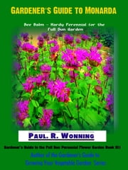 Gardener's Guide to Monarda ebook by Kobo.Web.Store.Products.Fields.ContributorFieldViewModel