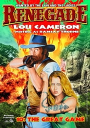 The Great Game (A Captain Gringo Western Book 10) ebook by Lou Cameron