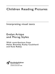 Children Reading Pictures - Interpreting Visual Texts ebook by Evelyn Arizpe,Morag Styles