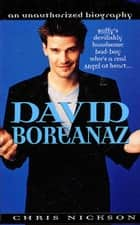 David Boreanaz - An Unauthorized Biography ebook by Chris Nickson