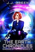 The Earth Chronicles ebook by J.J. Green