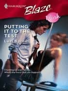 Putting It to the Test ebook by Lori Borrill