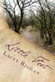 Little Feet ebook by Lacey Riggan